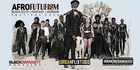 AfroFuturism Fest 2020 | Black Horror, Sci-Fi, Fantasy tickets