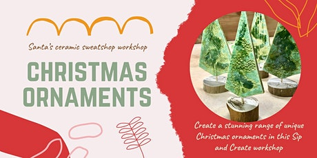 Santa's Ceramic Sweatshop of Ornaments tickets