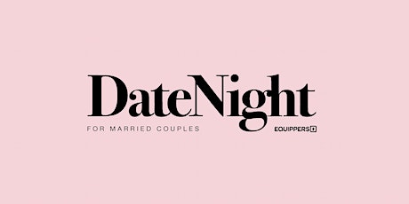 Date Night for Married Couples - with Ps Steve and Christine Graham tickets