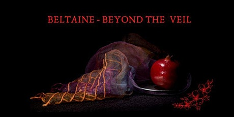 BELTAINE - BEYOND THE VEIL tickets