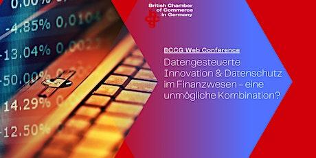Datengetriebene Innovation & Datenschutz im Finanzwesen Tickets