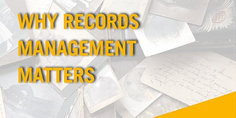 Why Records Management Matters tickets