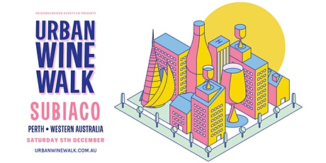 Urban Wine Walk Subiaco tickets
