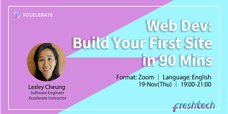 Web Development: Build Your First Site in 90 Mins | FreshTech Xccelerate tickets