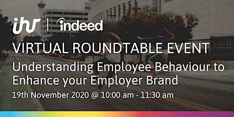 Virtual Roundtable Event: Understanding Employee Behaviour tickets