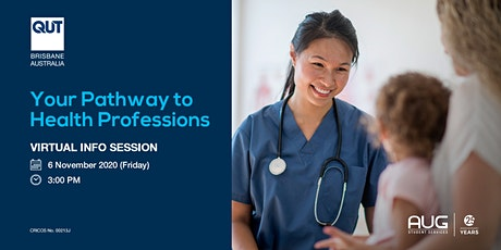 QUT: Your Pathway to Health Professions [FREE Virtual Info Session] tickets