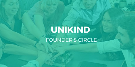 UNIKIND Founder's Circle - Second Edition I Work in High Frequency tickets