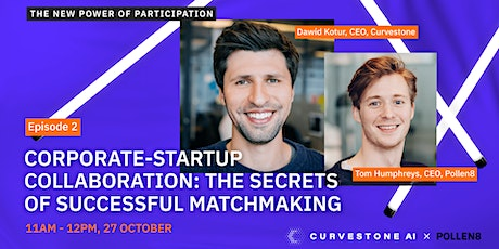Corporate-startup innovation: The secrets to successful matchmaking Tickets