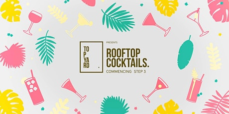 SATURDAY BOTTOMLESS COCKTAILS AT TOP YARD tickets