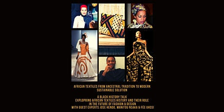 African textiles from Tradition to modern sustainable solution tickets