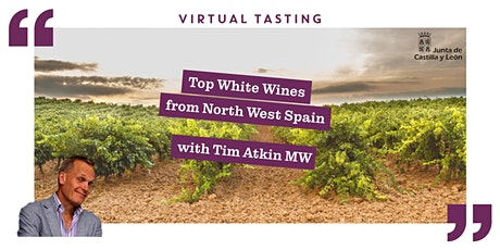 Top White Wines  from North West Spain with Tim Atkin MW tickets
