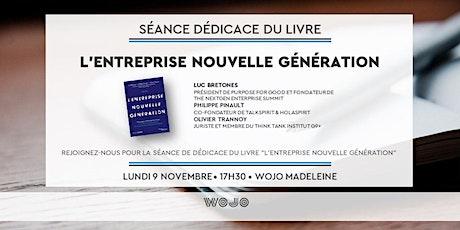 """Séance de dedicace du livre """"L'Entreprise Nouvelle Génération"""" billets"""