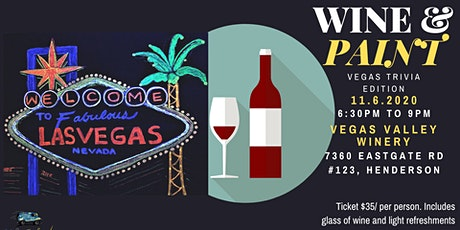 Wine and Paint Night: Trivia Edition @ Vegas Valley Winery tickets