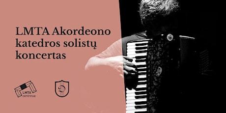 LMTA Akordeono katedros solistų koncertas tickets