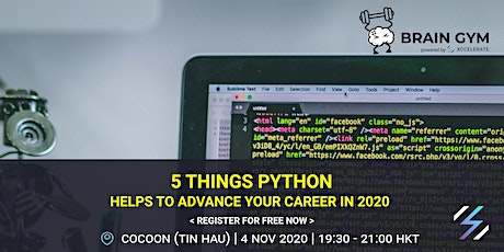 Brain Gym :  5 things Python helps to advance your career in 2020 | FREE tickets