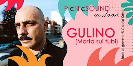 Gulino (Marta sui tubi) - Circolo Kessel | Cavriago (RE) biglietti
