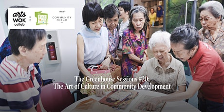 The Greenhouse Sessions #20: The Art of Culture in Community Development tickets