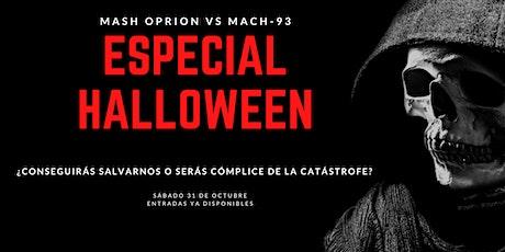 ESPECIAL HALLOWEEN: Mash Oprion vs MACH-93 entradas