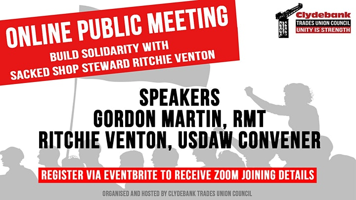 Build solidarity with sacked shop steward Ritchie Venton - Public Meeting image