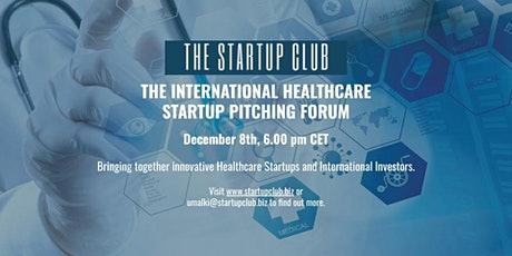 The International Healthcare Startup Pitching Forum tickets