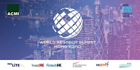 World Regtech Summit 2020 in conjunction with Hong Kong Fintech Week tickets