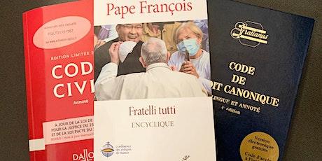 """Conférence : une analyse juridique de l'encyclique """"Fratelli tutti"""". billets"""