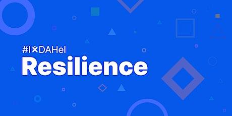 IxDA Helsinki: Exploring resilience tickets