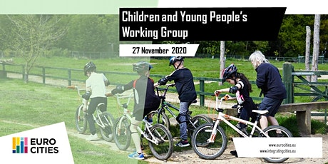 EUROCITIES Children and Young People's Working Group Tickets