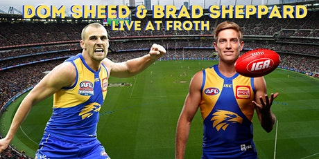 Dom Sheed & Brad Sheppard Live at Froth Craft Brewery tickets
