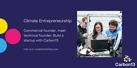Commercial founder, meet technical founder: Build a startup with Carbon13 tickets