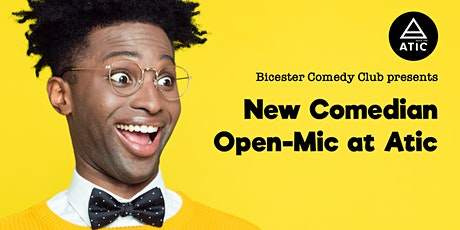 Open-Mic Comedy at Atic Bicester tickets
