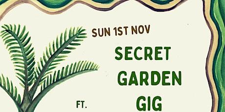 Secret Garden Gig