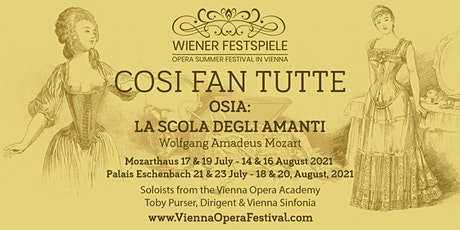 Cosi Fan Tutte by Wolfgang Amadeus Mozart - Highlights tickets