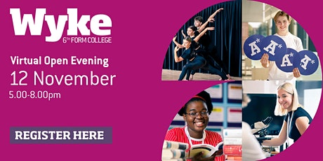 Wyke Sixth Form College Virtual Open Evening tickets