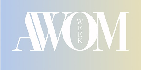AWOM Week tickets