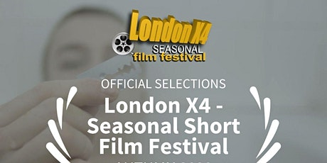 ONLINE ONLY! London X4 Seasonal Short Film Fest AUT 20 tickets