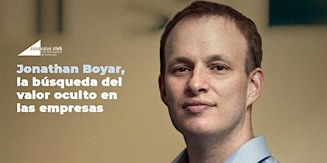 Jonathan Boyar, la búsqueda del valor oculto en las empresas entradas