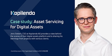 Casestudy: Asset Servicing for Digital Assets & Crypto (online & offline) tickets