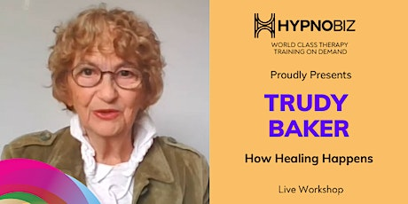 How Healing Happens with Trudy Baker tickets