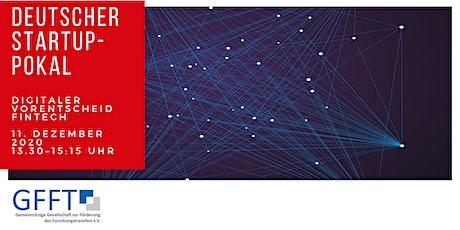 Deutscher Startup-Pokal: Digitaler Vorentscheid FinTech Tickets