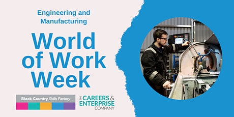 Black Country World of Work Week - Engineering and Manufacturing tickets