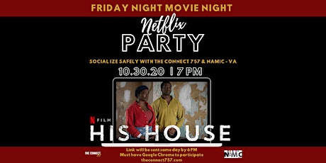 "The Connect 757 and NAMIC -VA Movie Night premiering, ""His House"""
