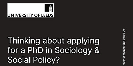 Studying a PhD at The  UoL School of Sociology and Social Policy tickets