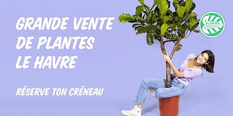 Grande Vente de Plantes - Le Havre billets