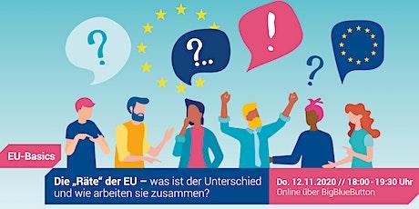 """Die """"Räte"""" der EU - was ist der Unterschied und wie arbeiten sie zusammen? Tickets"""