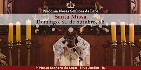 SANTA MISSA - 25/10 - Domingo - 8h ingressos