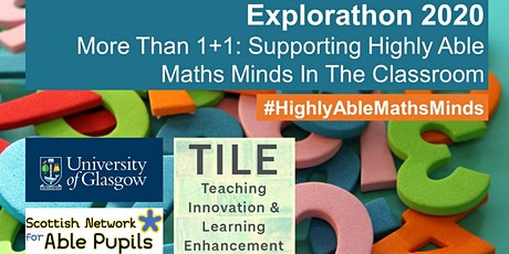 Webinar: More Than 1+1: Supporting Highly Able Maths Minds In The Classroom tickets