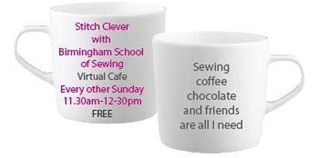 Free Virtual Sewing Cafe with Stitch Clever tickets