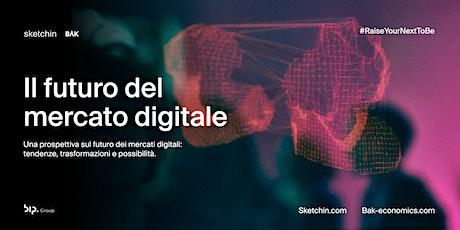 Il futuro del  mercato digitale biglietti
