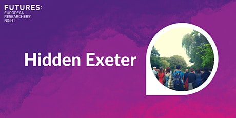 Hidden Exeter tickets